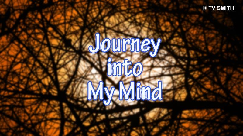 Journey Into My Mind